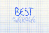 Business vision: be the best, not average — Stock Photo
