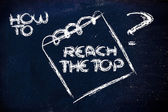 How to reach the top, message on memo on blackboard — Stock Photo
