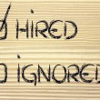 Stock Photo: Get hired, don't stay ignored: recruitment process outcome