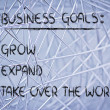 Stockfoto: List of business goals: grow, expand, take over world