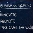 List of business goals: innovate, promote, take over world — Stock fotografie #40090295