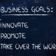 List of business goals: innovate, promote, take over world — Stock Photo #40090295