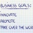 List of business goals: innovate, promote, take over world — стоковое фото #40090755