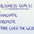 List of business goals: innovate, promote, take over world — Stock Photo #40090755