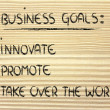 List of business goals: innovate, promote, take over world — Stok Fotoğraf #40091143