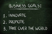 List of business goals: innovate, promote, take over the world — Стоковое фото