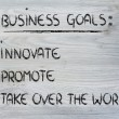 List of business goals: innovate, promote, take over world — Foto de stock #40406377