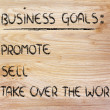 List of business goals: promote, sell, take over world — Zdjęcie stockowe #40407627