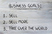 Funny list of business goals: sell, sell more, take over the wor — Foto de Stock
