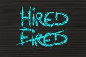 The word Fired deleted and replaced by Hired — Stock Photo