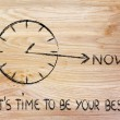 The time is now, be your best — Stock Photo #41441041
