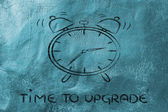 It's time to...upgrade — Stock Photo