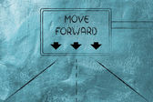 Highway signal with message: move forward — Stock Photo