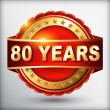 80 years anniversary golden label — Vector de stock #36098095