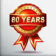 80 years anniversary golden label with ribbon — Imagens vectoriais em stock