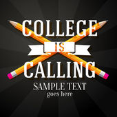 College is calling greeting with two crossed pencils and place for your text. Vector — Stock Vector