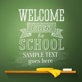 Welcome back to school message on the chalkboard with place for your text. Vector — Stock Vector