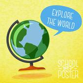 Poster bonito da escola - globo, com bolha do discurso e slogan explore a mundial, ou lugar para seu texto. vector. — Vetorial Stock