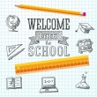Welcome back to school message on paper. With drawings - globe, notebook, text book, graduation cap, bus, science bulb, pencil, ruler. Vector — Stock Vector #50804021