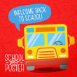 Cute school, college, university poster - school bus, with speech bubble and slogan -Welcome back to school-, or place for your text. Vector. — Stock Vector #51151833