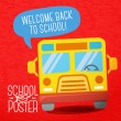 Cute school, college, university poster - school bus, with speech bubble and slogan -Welcome back to school-, or place for your text. Vector. — Stock Vector
