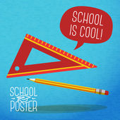 Cute school, college, university poster - pencil, ruler, with speech bubble and slogan -School is cool-, or place for your text. Vector. — Stock vektor