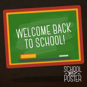 Cute school, college, university poster - school blackboard, with slogan -Welcome back to school-, or place for your text. Vector. — Stockvektor