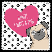 Daddy, I want a pug! — Stock Vector