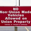 Stock Photo: No Non-Union Made Vehicles Allowed