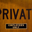 PRIVATE - EMPLOYEES ONLY — Stock Photo