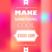 """Retro card with quote """"Make something cool every day"""" — Stock Vector"""