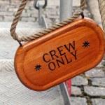 Crew only — Stock Photo