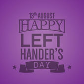 Happy Left-handers Day Background — Stock Vector
