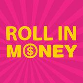 Text roll in money — Stock Vector