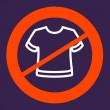 Постер, плакат: Prohibiting sign crosses a T shirt