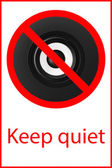 Sign to be quiet — Stock Photo