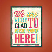 Glad to See You Abstract Retro Poster With Typography — Stock Vector