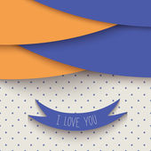 Abstract card with text I Love You. — Stock Vector