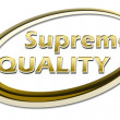 Stock Photo: Supreme Quality
