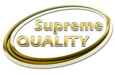 Supreme Quality — 图库照片