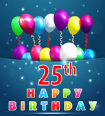 25 Year Happy Birthday Card with balloons and ribbons, 25th birthday - vector EPS10 — Stock Vector