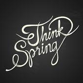 THINK SPRING - quote on blackboard — Stock Vector