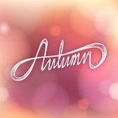 AUTUMN - Hand drawn season quote on bokeh background — Stock Vector