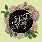 Think Spring - Flowers Quote — Cтоковый вектор
