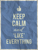 Keep calm like everything quote on crumpled paper texture — Stock Vector
