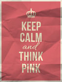 Keep calm think pink quote on crumpled paper texture — Stock Vector