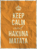 Keep calm and hakuna matata quote on crumpled paper texture — Stock Vector