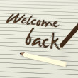 Welcome back by chocolate pencils on paper — Stock Photo #51658797