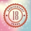 """""""18 Years Anniversary"""" - Retro style seal, with colorful bokeh background EPS 10 vector — Stock Vector"""