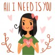 Romantic cute All I need is you postcard. — Stock Vector